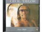 Cecil Taylor ‎– For Olim