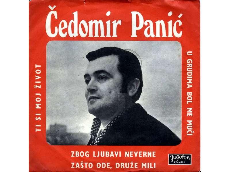 Čedomir Panić - Zbog Ljubavi Neverne