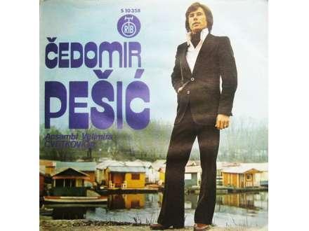 Čedomir Pešić - Doćiću Ti Jednog Dana / Ja Ne Želim U Ljubavi Varke