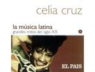 Celia Cruz – La Música Latina. Grandes Mitos Del Siglo