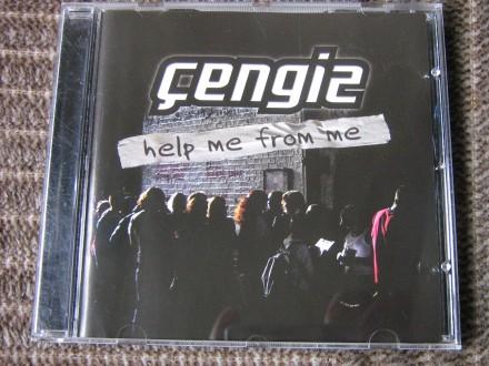 Cengiz Dervis - Help me from me