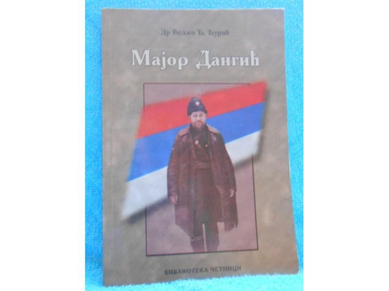 Četnici: Major Dangić -Jezdimir S. Dangić