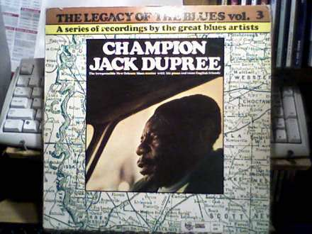 Champion Jack Dupree - The Legacy Of The Blues Vol. 3.