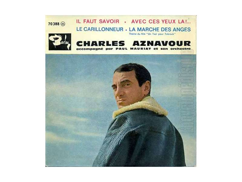 Charles Aznavour, Paul Mauriat And His Orchestra - Il Faut Savoir