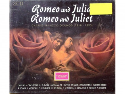 Charles Francois Gounod - Romeo and Juliet