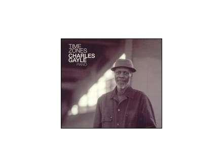 Charles Gayle - Time Zones
