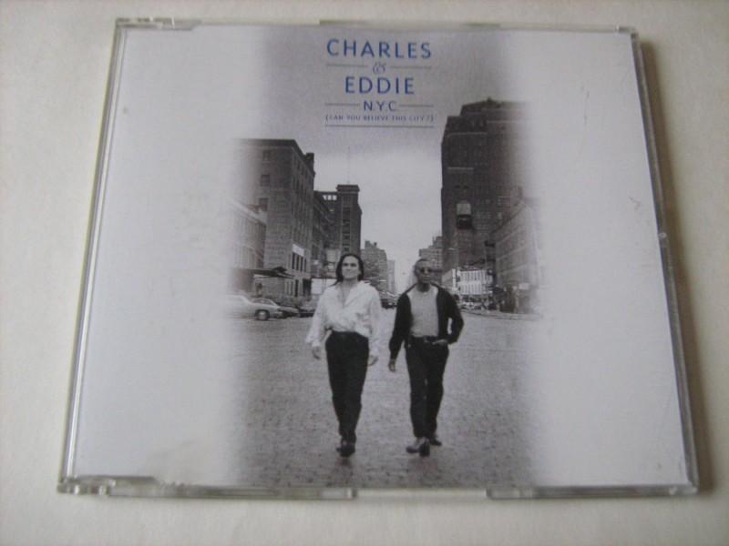 Charles & Eddie - N.Y.C. (Can You Believe This City ?)