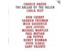 Charlie Haden / Carla Bley – The Ballad Of The Fallen