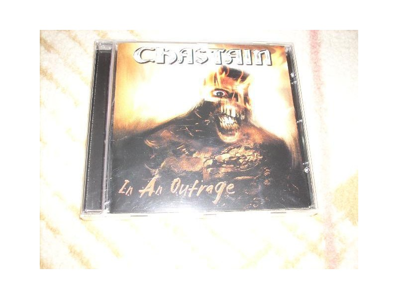 Chastain-In An Outrage CD Neotpakovan