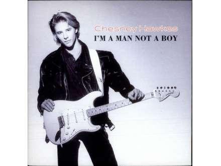 Chesney Hawkes - I`m A Man Not A Boy