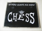 Chess - If You Leave Me Now