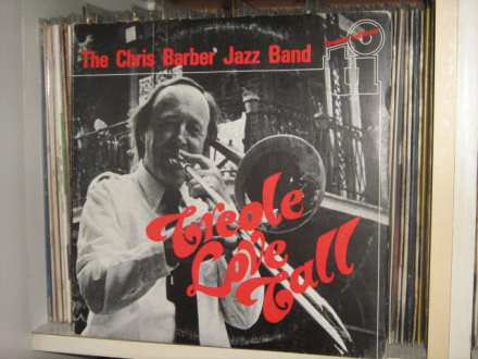 Chris Barber Jazz And Blues Band, The - Creole Love Call