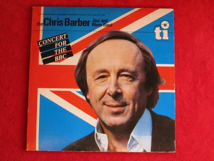 Chris Barber Jazz And Blues - Concert For The BBC  MINT