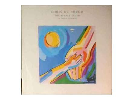 Chris De Burgh - The Simple Truth (A Child Is Born)