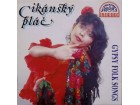 Cikánský Plač  /  Gypsy Folk Songs