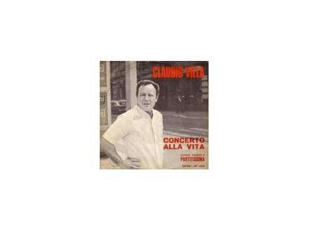 Claudio Villa - Concerto Alla Vita / Quando Siamo Vicini