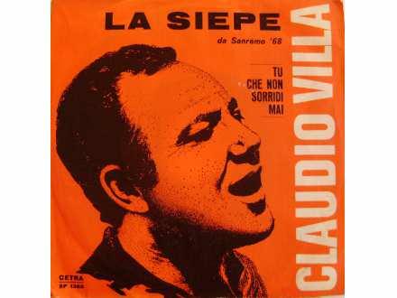 Claudio Villa - La Siepe / Tu Che Non Sorridi Mai