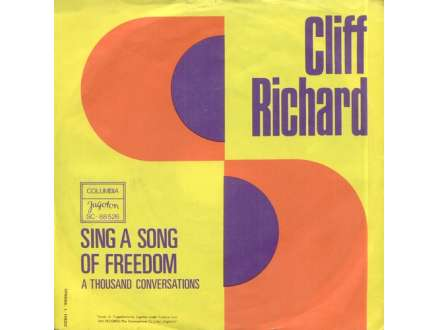 Cliff Richard - Sing A Song Of Freedom / A Thousand Conversations