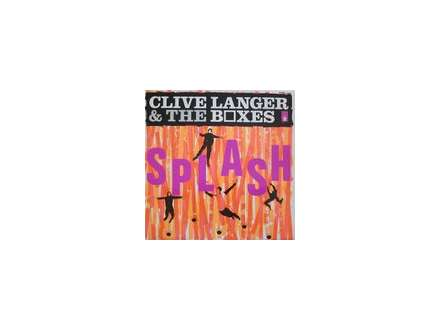 Clive Langer & The Boxes - Splash
