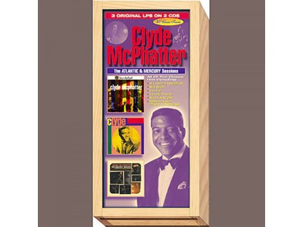Clyde McPhatter - The Atlantic & Mercury Sessions