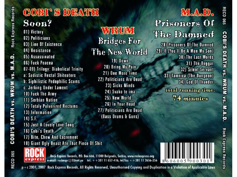 Cobi`s Death, WRUM, M.A.D.