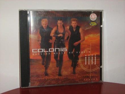 Colonia - Milijun milja od nigdje