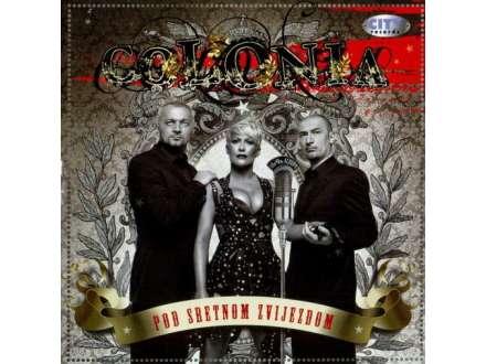 Colonia - Pod Sretnom Zvijezdom