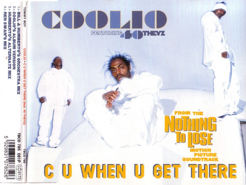 Coolio - C U When U Get There