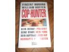 Cop-Hunter- Vincent Murano, William Hoffer
