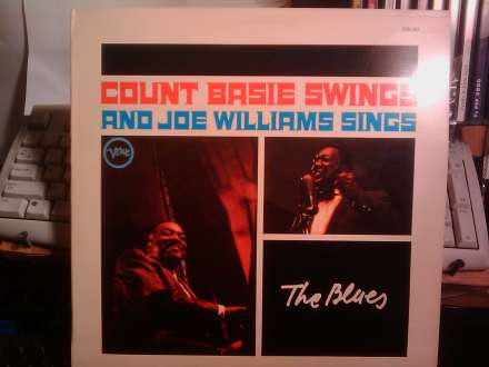 Count Basie, Joe Williams - Count Basie Swings And Joe Williams Sings