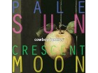 Cowboy Junkies ‎– Pale Sun, Crescent Moon(LPx2)/1993,re