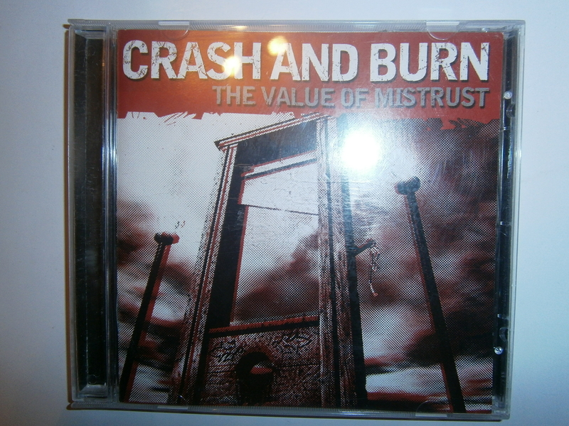 Crash And Burn - The Value Of Mistrust