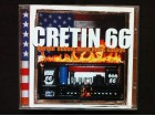 Cretin 66 - BURNIN` RUBBER OUTTA HELL`S GARAGE