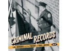 Criminal Records: Law, Disorder an The Pursuit Of Vinyl