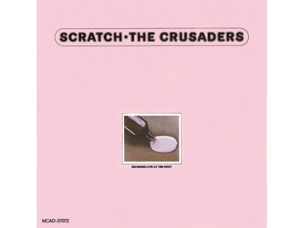 Crusaders, The - Scratch