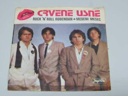 Crvene Usne - Rock `n` roll rođendan / Medeni mesec