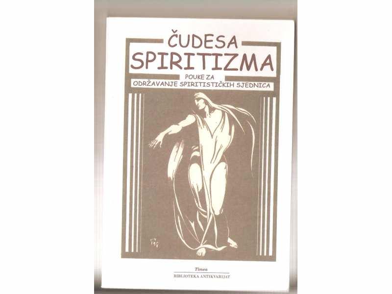 Cudesa spiritizma-pouke za odrzavanje spiritistickih...
