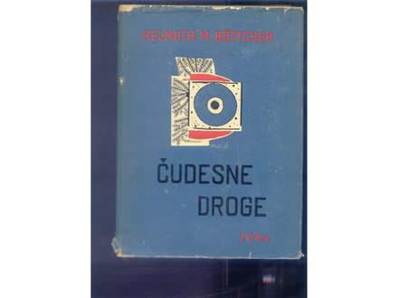 Cudesne droge Helmuth M.Bottcher