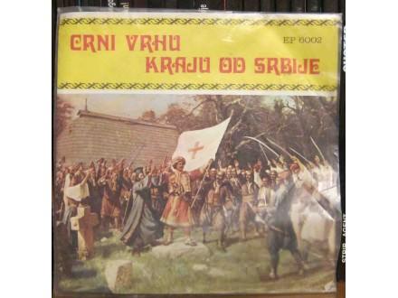 Cune Gojković - Crni Vrhu Kraju Od Srbije
