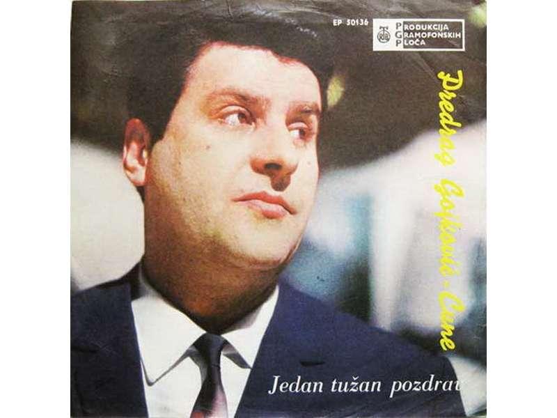 Cune Gojković - Jedan Tužan Pozdrav