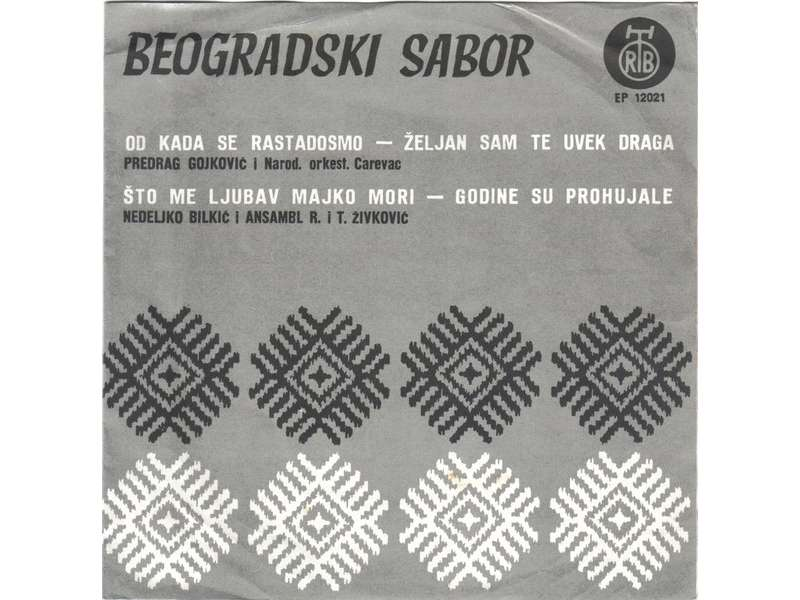 Cune Gojković, Nedeljko Bilkić - Beogradski Sabor