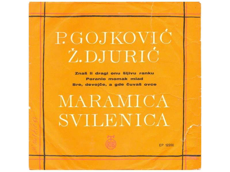 Cune Gojković, Živka Đurić - Maramica Svilenica