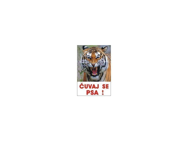 Čuvaj se tigra  - nalepnice i table