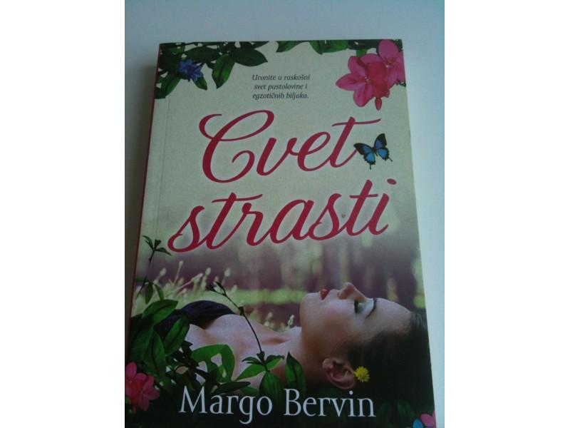 Cvet strasti - Margo Bervin