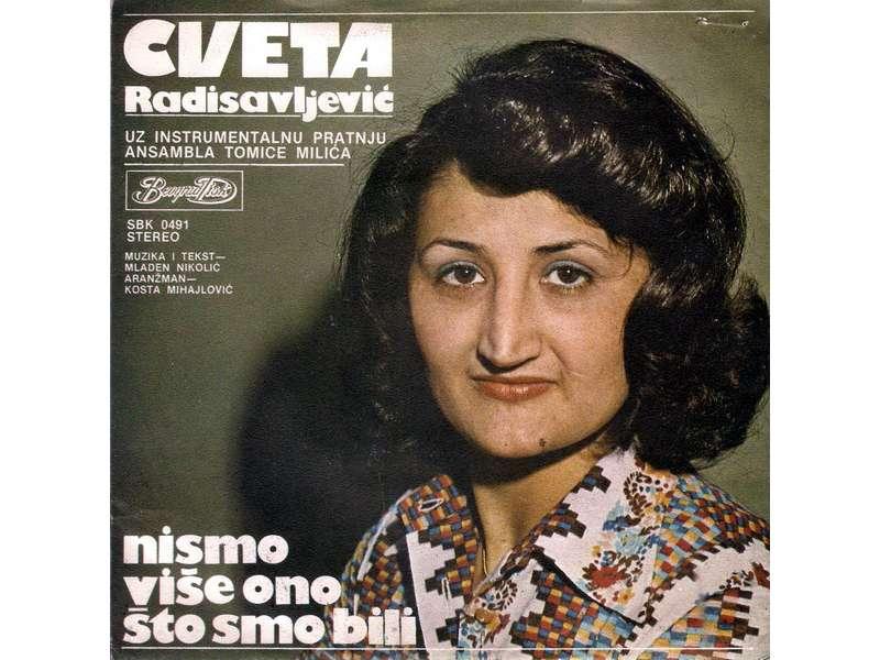 Cveta Radisavljević, Ansambl Tomice Miljića - Nismo Više Ono Što Smo Bili