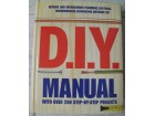 D.I.Y. manual with over 200 step-by-step projects