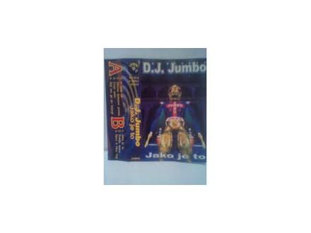 D.J. Jumbo - Jako Je To