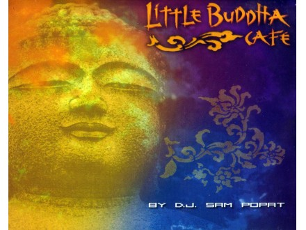 D.J.Sam Popat - Little Budha Cafe