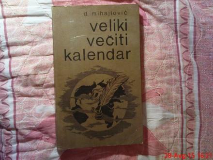 D. MIHAJLOVIC - VELIKI VECITI KALENDAR