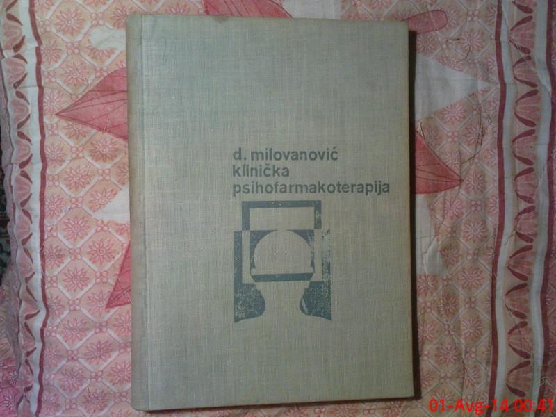 D. MILOVANOVIC -  KLINICKA PSIHOFARMAKOTERAPIJA